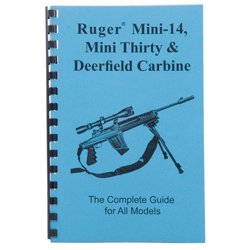 Ruger® Mini-14/Mini-30® & Deerfield Carbine- Complete Guide'