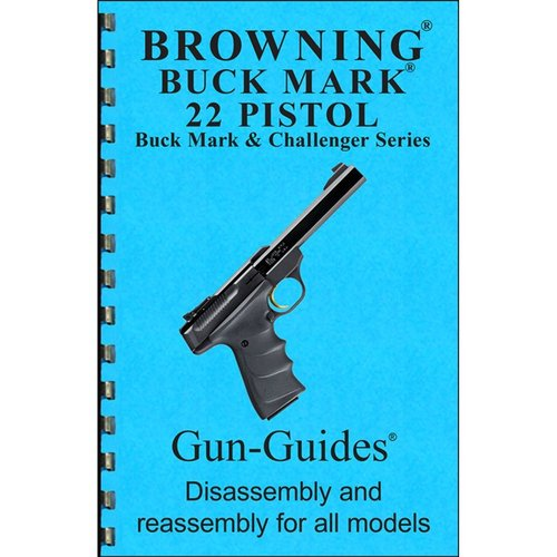 Browning Buckmark Assembly And Disassembly Guide